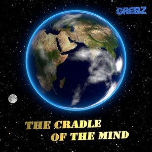Grebz - The Cradle of the Mind (2008)